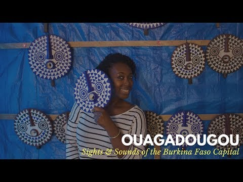 Travel Africa: Sights & Sounds of Ouagadougou, Burkina Faso