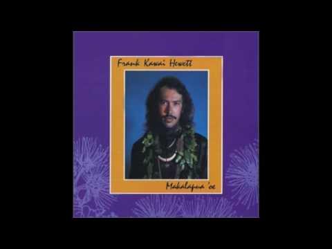 Frank Kawai Hewett: Aloha Ka Leo O Kahi Manu (Hawaiian)