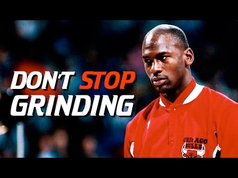 DON'T STOP GRINDING – Motivational Video