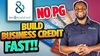 No Personal Guarantee | Dun and Bradstreet | Build Business Credit in 2021 Step by Step