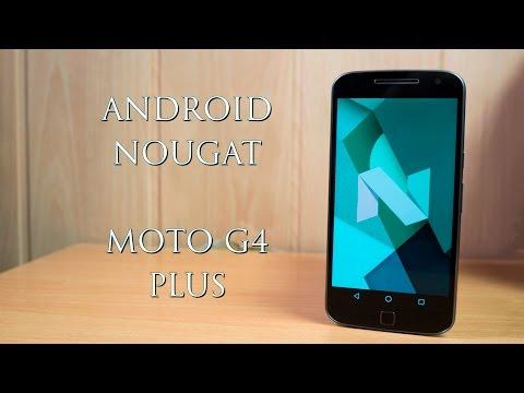 Android 7.0 Nougat para Moto G4 Plus, Análisis y Novedades