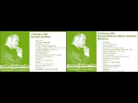MORRISSEY - February 7 & 8, 1995 - Sheffield & Blackpool, England, UK (Combined Concert) LIVE