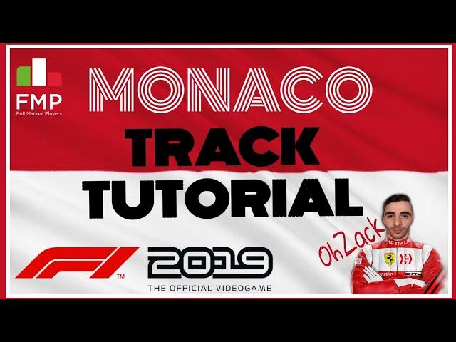 FMP ITALIA | F1 2019 | MONACO Tutorial | OhZack
