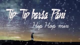 tubidy-iotip-tip-barsa-pani-hip-hop-mix-akshay-the-a-mp3-download-link-in-description