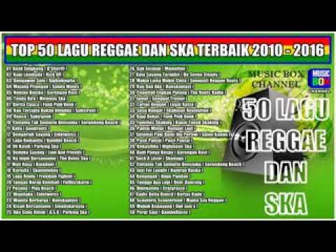 Top Hits 50 Lagu Reggae   Ska Terbaik    Kompilasi