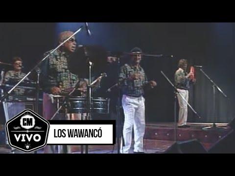 Los Wawancó (En vivo) - Show Completo - CM Vivo 1999