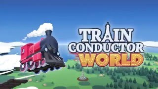 Train Conductor World Launch Trailer