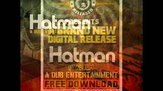 Hatman - A dub entertainment - Medley
