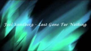 Joel Sandberg - Lost Gone for Nothing