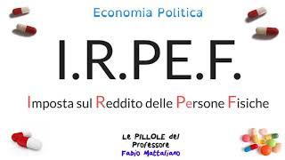 Spiegazione dell'irpef, l'imposta diretta più importante del sistema tributario italiano.metti sempre hd come risoluzioni.pagina facebook: le pillole e pe...