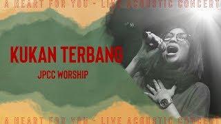 Kukan Terbang Live JPCC Worship