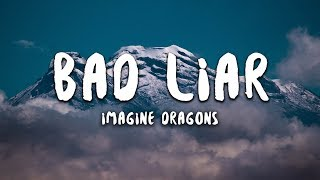 Download Imagine Dragons - Bad Liar (Lyrics) Mp3 and Videos