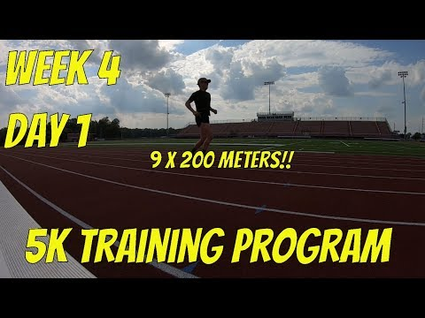 Training for a 5K Race Week 4, Day 1 Track Workout 9x200 meters