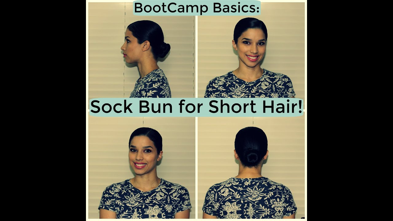 Bootcamp Basics Sock Bun For Short Hair
