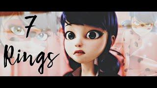 7 Rings | Marinette | Amv