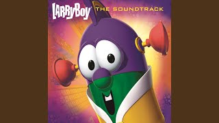 "The LarryBoy Theme Song (From ""LarryBoy"" Soundtrack)"