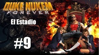 Lets play Duke Nukem FOREVER | Ep.9 HD | El Estadio | Español