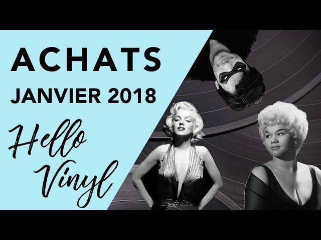 Hello Vinyl / Achats vinyles janvier 2018 / #6
