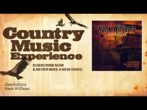 Hank Williams - Jambalaya - Country Music Experience