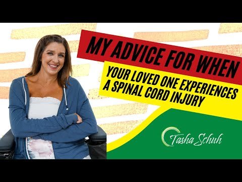 My Advice for When Your Loved One Experiences a Spinal Cord Injury