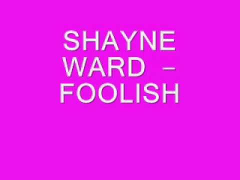 Shayne Ward - Foolish [ New RnB April 2011]