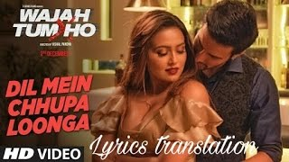 Download Hindi Video Songs - Dil mein chhupa loonga | wajah tum ho | Arman malik | Translation in english |