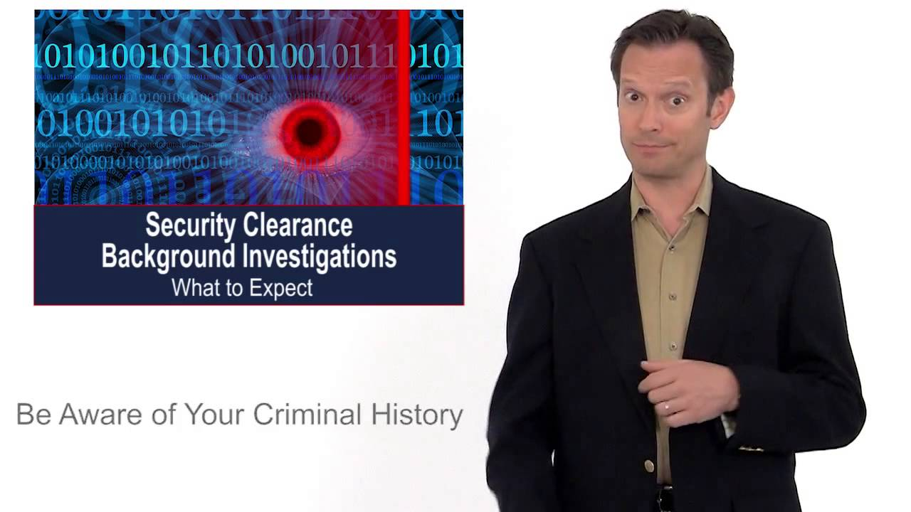 What to Expect During Your Security Clearance Background Investigation