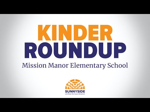 Kinder Roundup: Mission Manor Elementary School