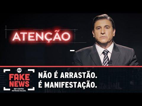 SBT Contra Notícias Falsas: Não é arrastão. É manifestação
