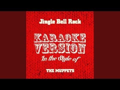 Jingle Bell Rock (In The Style Of The Muppets) (Karaoke Version)