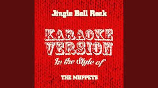 Jingle Bell Rock In the Style of the Muppets