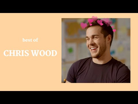Chris Wood Best  Cute Moments ♡