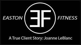 Ep. 4 A True Client Story: Joanne LeBlanc
