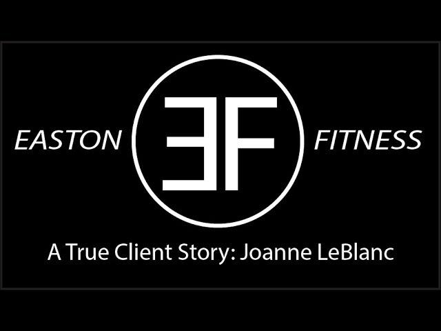 Ep  4 A True Client Story: Joanne LeBlanc