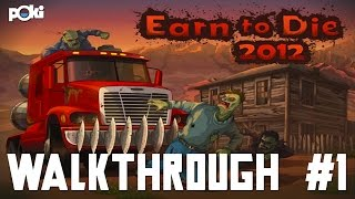 Desert Dash! Earn to Die 2012 Walkthrough, Part 01