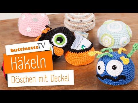 Döschen Mit Deckel Häkeln Anleitung Buttinette Tv Youtube