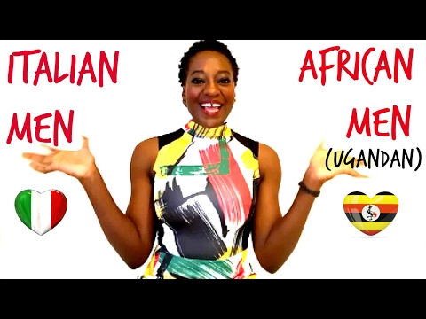 Italian VS African (Ugandan) MEN