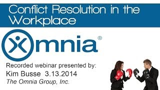 Conflict Resolution In The Workplace presented by The Omnia Group
