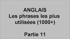 Débutants cours d'anglais, 1000 phrases les plus utilisées  - pt11