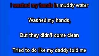 elvis karaoke i washed my hands in muddy water