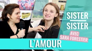 SISTER SISTER - AMOUR & VULNÉRABILITÉ (feat. Sara Forestier)