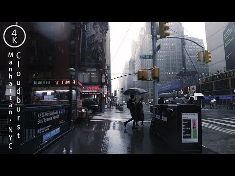 NYC Cloudburst - Manhattan, New York 4K 【3D Rain Sounds】