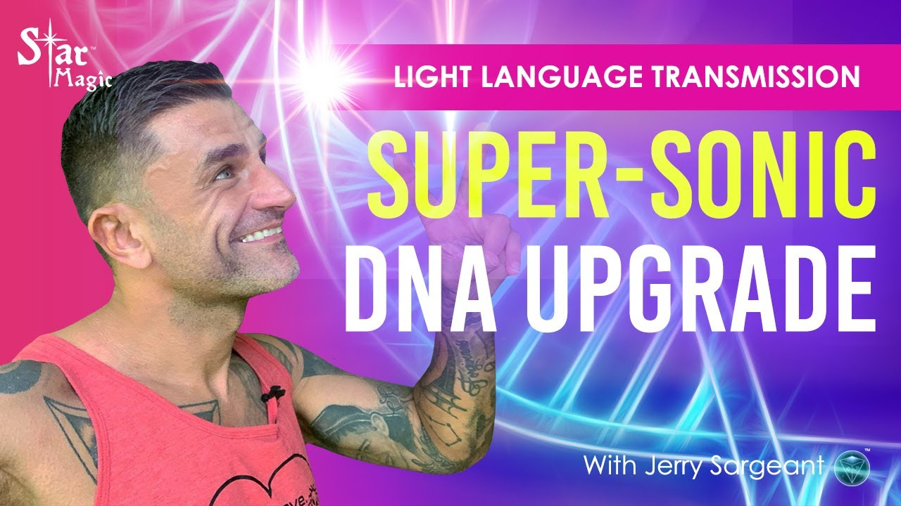 Super-Sonic DNA Upgrade | Light Language Transmission | Listen Now and Get Activated