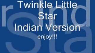 twinkle twinkle little star ( INDIAN VERSION! )