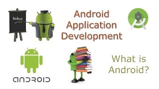 Learn Android Video Tutorial Application Development 1 What is Android?