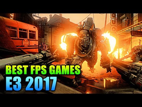 Best FPS Games of E3 2017 - This Week in Gaming