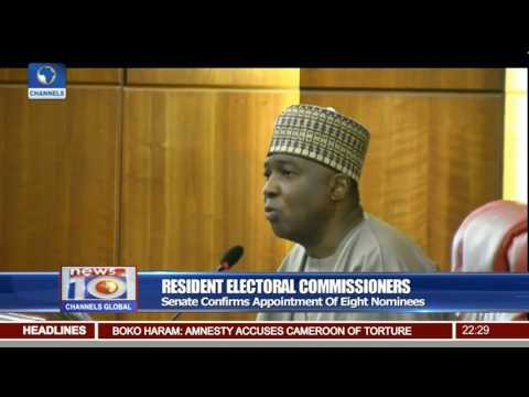 Resident Electoral Commissioners: Senate Confirms Appointment Of Eight Nominees