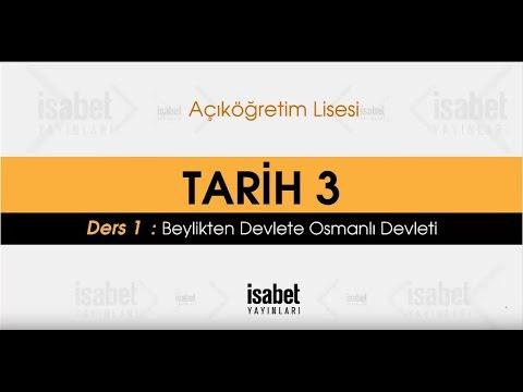 AÖ 10. Sınıf Tarih 3 – Ders 1 –  Beylikten Devlete Osmanlı Devleti