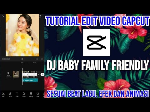tutorial-edit-video-cacut-dj-baby-family-friendly