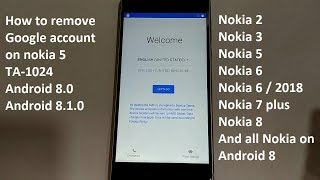 how to remove google account on nokia 5 ta-1024 android 8.0 to 8.1.0 and all nokia
